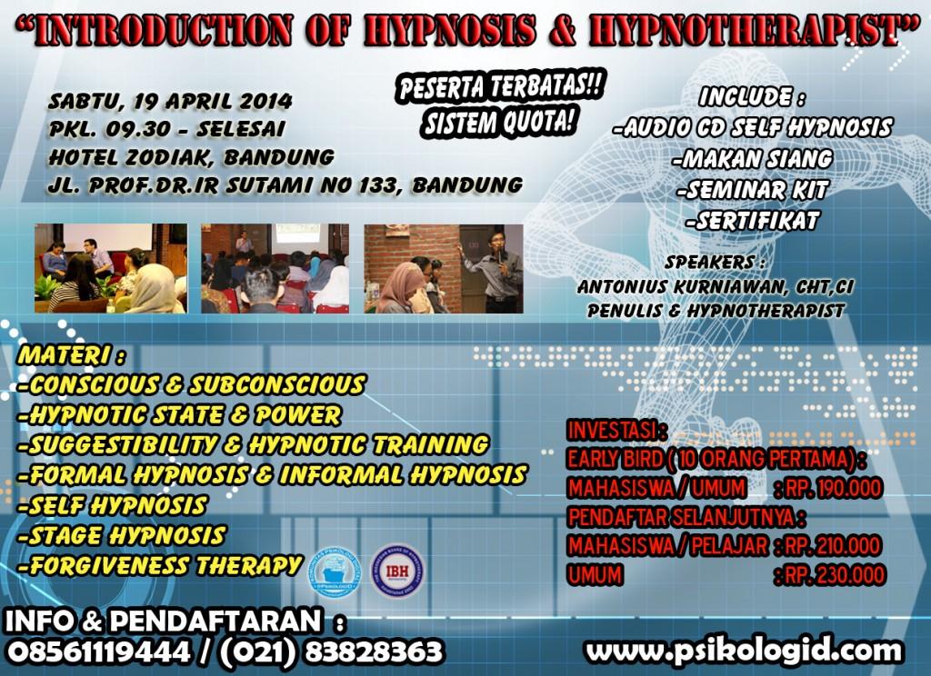 Seminar Psikologi : Introduction of Hypnosis & Hypnotherapy - Bandung