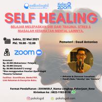 kelas zoom psikologi : self healing