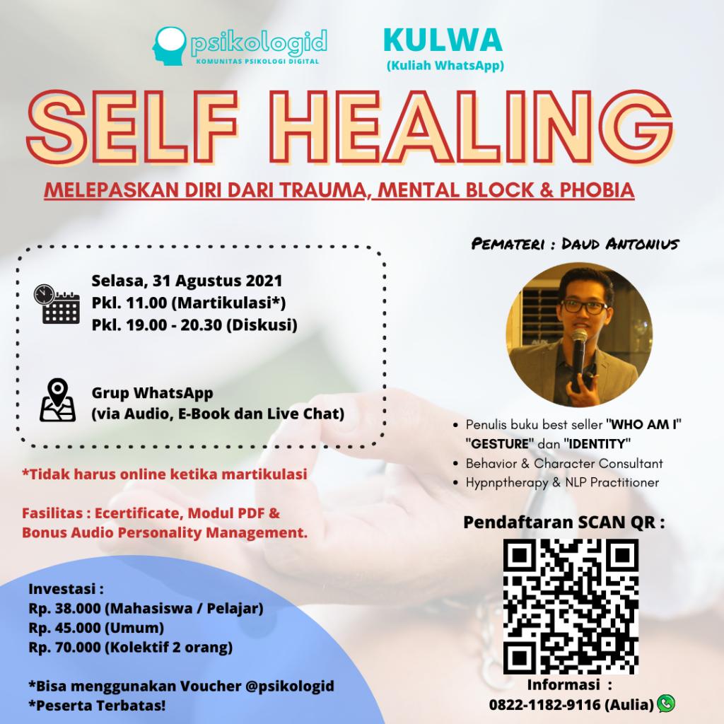 Kuliah Whatsapp Psikologi : Self Healing