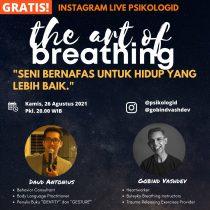 Live Instagram : The Art of Breathing - Seni bernafas untuk hidup yang lebih baik.